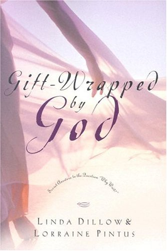 Gift-Wrapped by God Secret Answers to the Question Why Wait? N/A 9781400070770 Front Cover