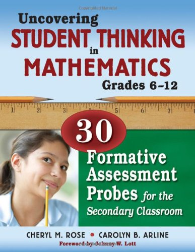 Uncovering Student Thinking in Mathematics, Grades 6-12 30 Formative Assessment Probes for the Secondary Classroom  2009 edition cover