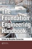 Foundation Engineering Handbook, Second Edition  2nd 2013 (Revised) edition cover