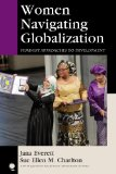 Women Navigating Globalization Feminist Approaches to Development  2014 edition cover