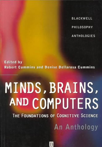 Minds, Brains, and Computers An Historical Introduction to the Foundations of Cognitive Science  2000 9781557868770 Front Cover