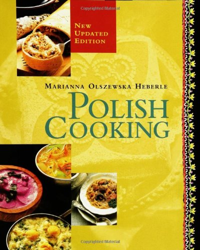 Polish Cooking Updated Edition Revised  9781557884770 Front Cover