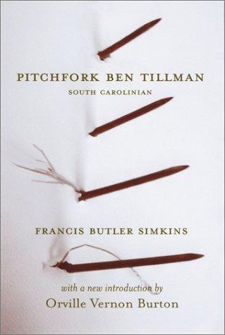 Pitchfork Ben Tillman, South Carolinian   2002 edition cover