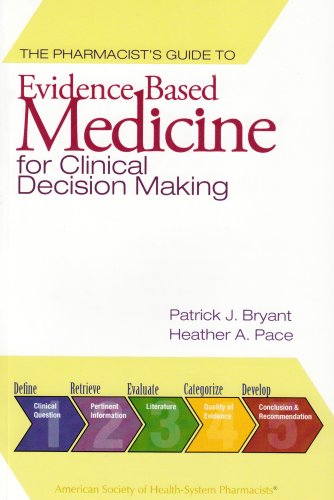 Pharmacist's Guide to Evidence-Based Medicine for Clinical Decision Making   2009 edition cover