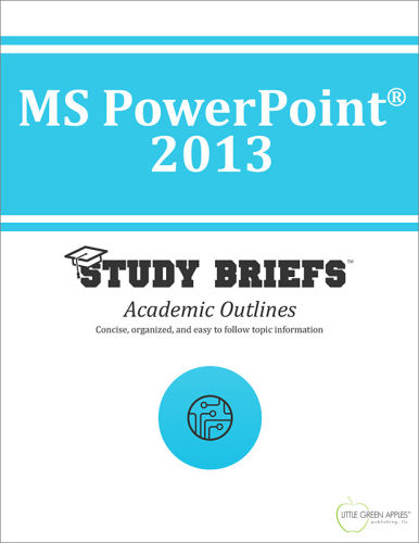 MS PowerPoint® 2013 1st 2015 9781634260770 Front Cover