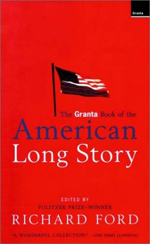 Granta Book of the American Long Story   1999 edition cover