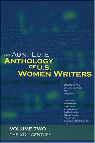 Aunt Lute Anthology of U. S. Women Writers The 20th Century N/A edition cover