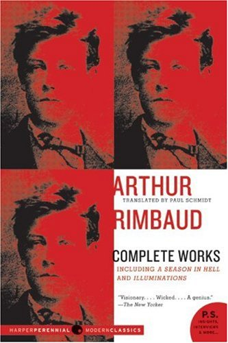 Arthur Rimbaud - Complete Works Including a Season in Hell and Illuminations  2008 edition cover