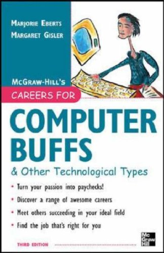Careers for Computer Buffs and Other Technological Types  3rd 2006 (Revised) 9780071458771 Front Cover