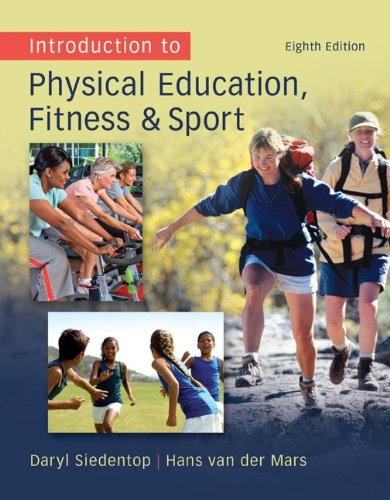 Introduction to Physical Education, Fitness and Sport  8th 2012 edition cover