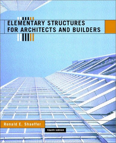 Elementary Structures for Architects and Builders  4th 2002 edition cover