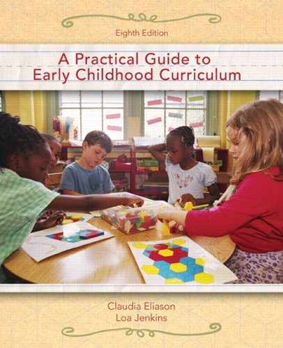 Practical Guide to Early Childhood Curriculum  8th 2008 (Revised) edition cover
