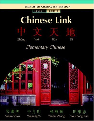 Chinese Link Elementary Chinese Level 1  2006 9780132429771 Front Cover