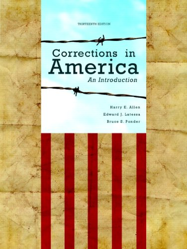 Corrections in America An Introduction 13th 2013 (Revised) 9780132726771 Front Cover
