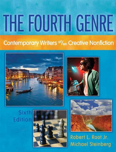 Fourth Genre Contemporary Writers Of/On Creative Nonfiction 6th 2012 (Revised) edition cover