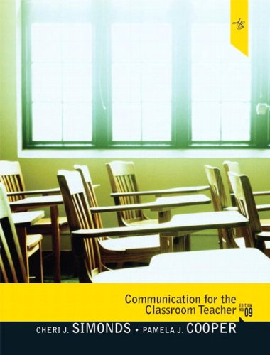Communication for the Classroom Teacher  9th 2011 (Revised) edition cover