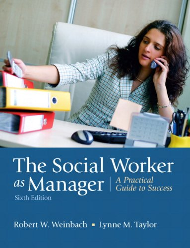 Social Worker As Manager A Practical Guide to Success 6th 2011 edition cover