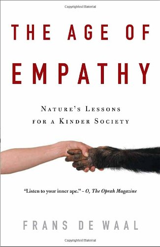 Age of Empathy Nature's Lessons for a Kinder Society N/A edition cover