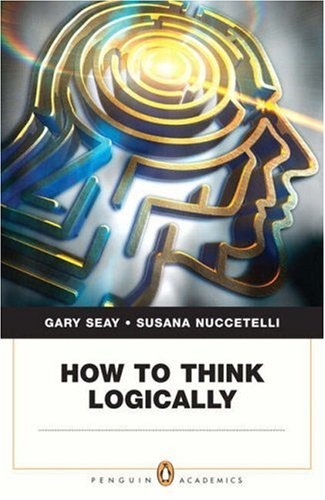 How to Think Logically   2008 9780321337771 Front Cover