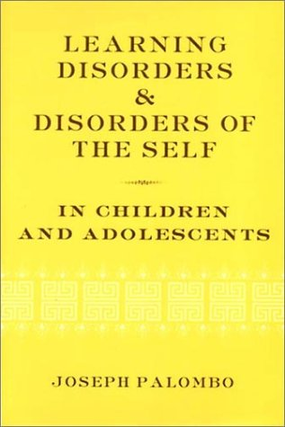 Learning Disorders and Disorders of the Self in Children and Adolescents   2001 edition cover