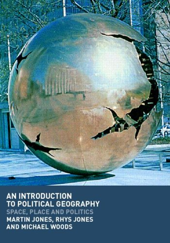 Introduction to Political Geography Space, Place and Politics  2004 9780415250771 Front Cover
