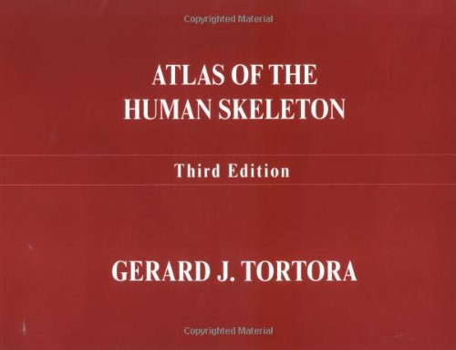 Atlas of the Human Skeleton  10th 2003 (Revised) edition cover