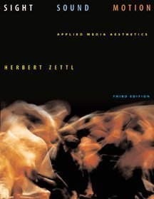Sight, Sound, Motion Applied Media Aesthetics 3rd 1999 edition cover