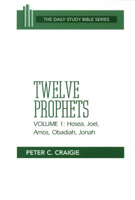 Twelve Prophets Hosea, Joel, Amos, Obadiah, and Jonah Revised  edition cover