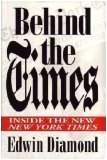 """Behind the Lines Inside the """"New"""" New York Times N/A 9780679418771 Front Cover"""
