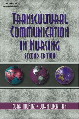 Transcultural Communication in Nursing  2nd 2005 (Revised) edition cover