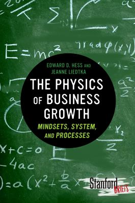 Physics of Business Growth Mindsets, System, and Processes  2012 edition cover