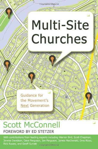 Multi-Site Churches Guidance for the Movement's Next Generation  2009 edition cover