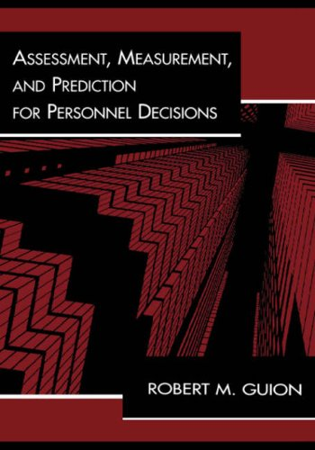 Assessment, Measurement, and Prediction for Personnel Decisions   1997 9780805815771 Front Cover