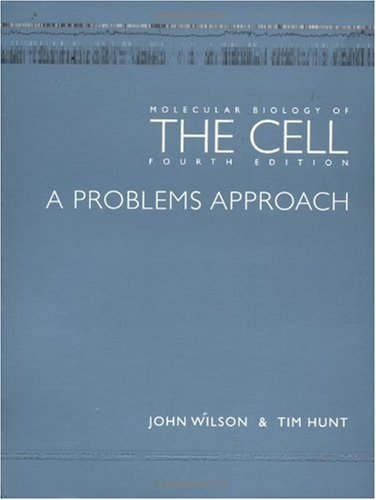 Molecular Biology of Cell A Problems Approach 4th 2002 (Revised) edition cover