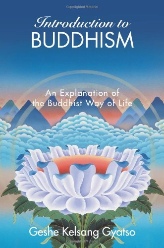 Introduction to Buddhism An Explanation of the Buddhist Way of Life  2008 edition cover