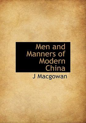 Men and Manners of Modern Chin N/A 9781115333771 Front Cover