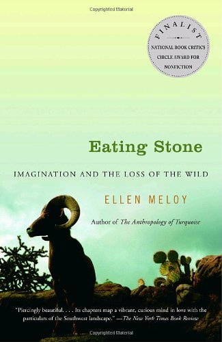 Eating Stone Imagination and the Loss of the Wild N/A edition cover