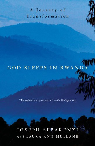 God Sleeps in Rwanda A Journey of Transformation  2009 edition cover