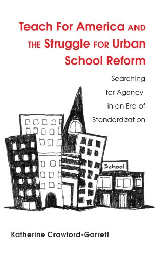 Teach for America and the Struggle for Urban School Reform Searching for Agency in an Era of Standardization  2013 edition cover