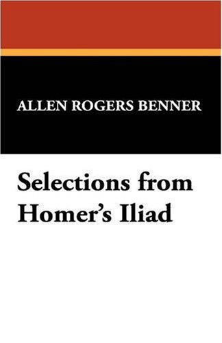 Selections from Homer's Iliad N/A edition cover