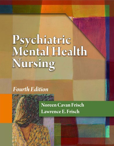 Psychiatric Mental Health Nursing  4th 2011 edition cover