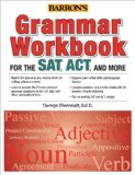 Grammar Workbook for SAT, ACT and More  3rd 2014 (Revised) edition cover