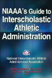 NIAAA's Guide to Interscholastic Athletic Administration   2013 edition cover