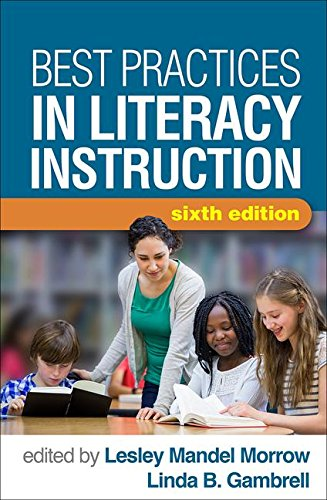 Best Practices in Literacy Instruction, Sixth Edition  6th 2019 9781462536771 Front Cover
