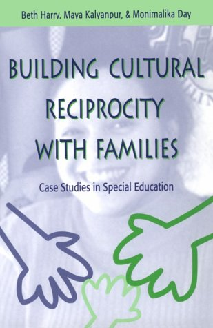 Building Cultural Reciprocity with Families Case Studies in Special Education  1999 edition cover