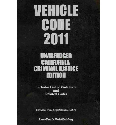 2011 Vehicle Code - California Edition:  2011 edition cover