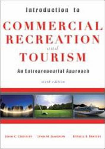 Introduction to Commercial Recreation and Tourism An Entrepreneurial Approach 6th 2011 edition cover