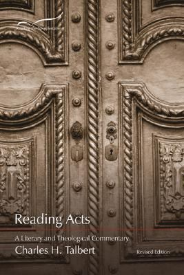 Reading Acts A Literary and Theological Commentary on the Acts of the Apostles  2005 9781573122771 Front Cover