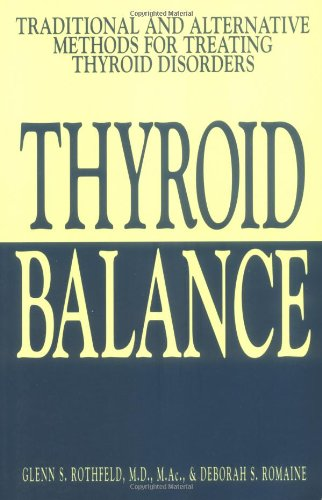 Thyroid Balance Traditional and Alternative Methods for Treating Thyroid Disorders  2002 edition cover
