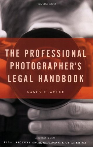 Professional Photographer's Legal Handbook   2007 9781581154771 Front Cover